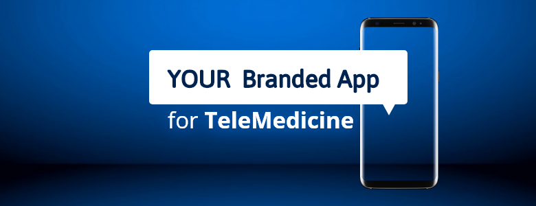 Get a telemedicine app with your logo and branding,